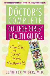 Healthy Read: The Doctor's Complete College Girls' Health Guide