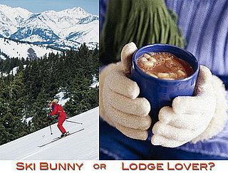Are You a Ski Bunny or Lodge Lover?