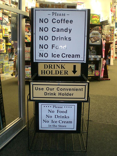 Store Sign Prohibits Food, Drink, and Everything in Between