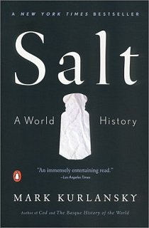 Summer Reading: Salt: A World History